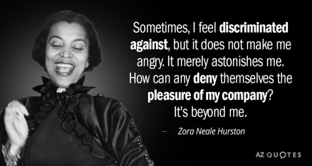 Quotation-Zora-Neale-Hurston-Sometimes-I-feel-discriminated-against-but-it-does-not-make-13-95-22