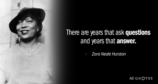 Quotation-Zora-Neale-Hurston-There-are-years-that-ask-questions-and-years-that-answer-13-95-30