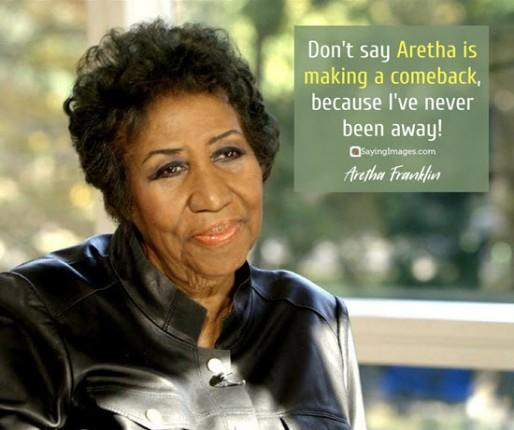 aretha-franklin-comeback-quotes