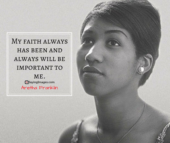 aretha-franklin-faith-quotes