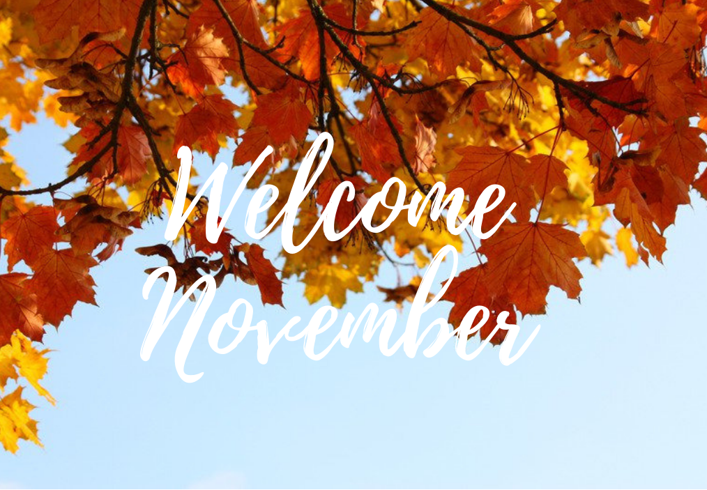 Welcome November - Edited
